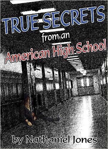 True Secrets from an American High School