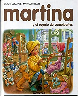 MARTINA Y EL REGALO DE CUMPLEAÑOS: Amazon.es: Gilbert ...