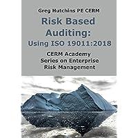Risk Based Auditing: Using ISO 19011:2018