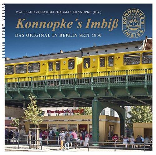 Konnopke's Imbiß: Das Original in Berlin seit 1930