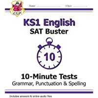 KS1 English SAT Buster 10-Minute Tests: Grammar, Punctuation & Spelling (for SAT in 2017 and beyond) (CGP KS1 English SATs)