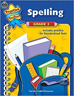 Book Spelling Grade 3 (Practice Makes Perfect (Teacher Created Materials)) November 2, 2004