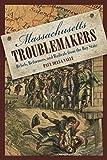 Massachusetts Troublemakers, Paul Della Valle and Paul Della Valle, 0762748508
