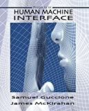 img - for Human Machine Interface: Concepts and Projects book / textbook / text book