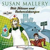 Mit Küssen und Nebenwirkungen (Fool's Gold Novelle) | Susan Mallery