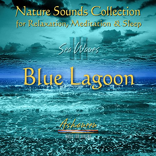 Nature Sounds Collection: Sea Waves, Vol. 3 (Blue Lagoon) (Free Blues Music)