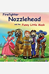 Nozzlehead and the Funny Little Mask Paperback