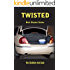 Twisted: Nick Stryker Series, Book Two The Shallow End Gals