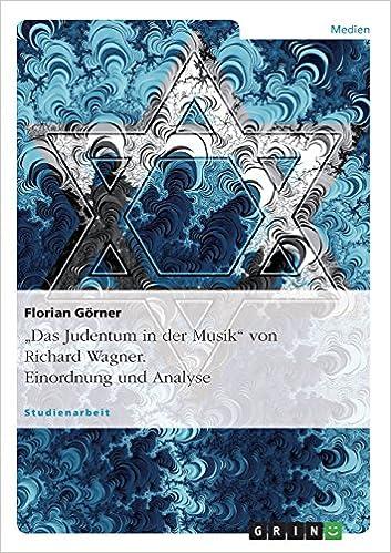 Book 'Das Judentum in der Musik' von Richard Wagner. Einordnung und Analyse