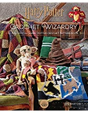Harry Potter Crochet Wizardry: The Official Harry Potter Crochet Pattern Book