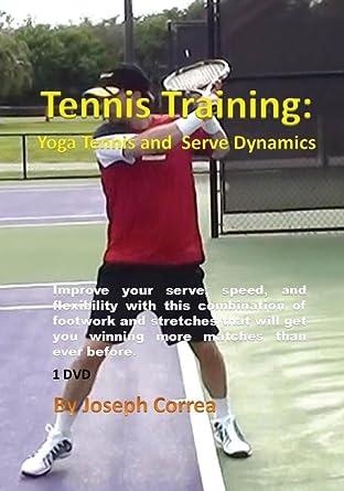 Amazon.com: Tennis Training: Yoga Tennis and Serve Dynamics ...