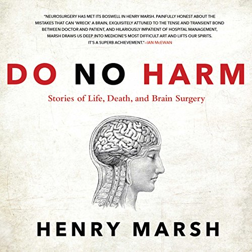 Do No Harm: Stories of Life, Death, and Brain Surgery cover
