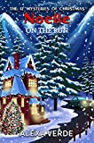Download Noelle on the Run (THE 12 MYSTERIES OF CHRISTMAS Book 8) in PDF ePUB Free Online