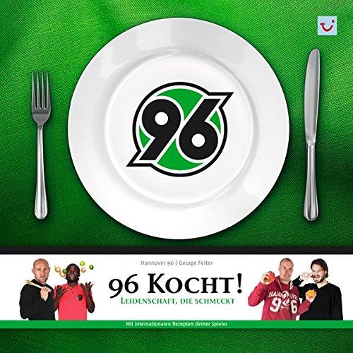 96 kocht!: Leidenschaft, die schmeckt