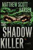The Shadowkiller: A Novel