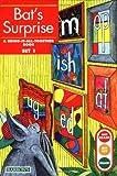 Bat's Surprise: Bring-It-All-Together Book (Get Ready-Get Set-Read! (Paperback))