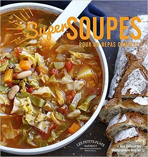 Lire Super soupes: Pour un repas complet epub pdf