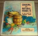 Cooking with Natural Foods, Muriel Beltz, 0912145188