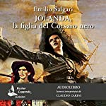 Jolanda, la figlia del Corsaro Nero | Emilio Salgari