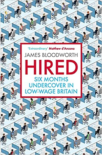 Hired: Six Months Undercover in Low-Wage Britain book cover