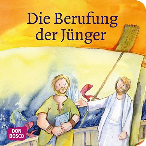 Die Berufung der Jünger (Kinderbibelgeschichten)