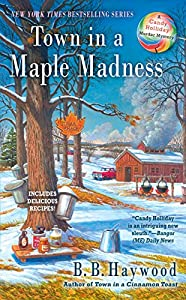 Town In A Maple Madness Candy Holliday Murder Mystery by Berkley