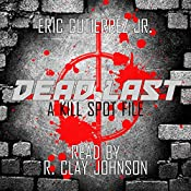 Dead Last: The Kill Spot, Book 1 | Eric Gutierrez Jr.