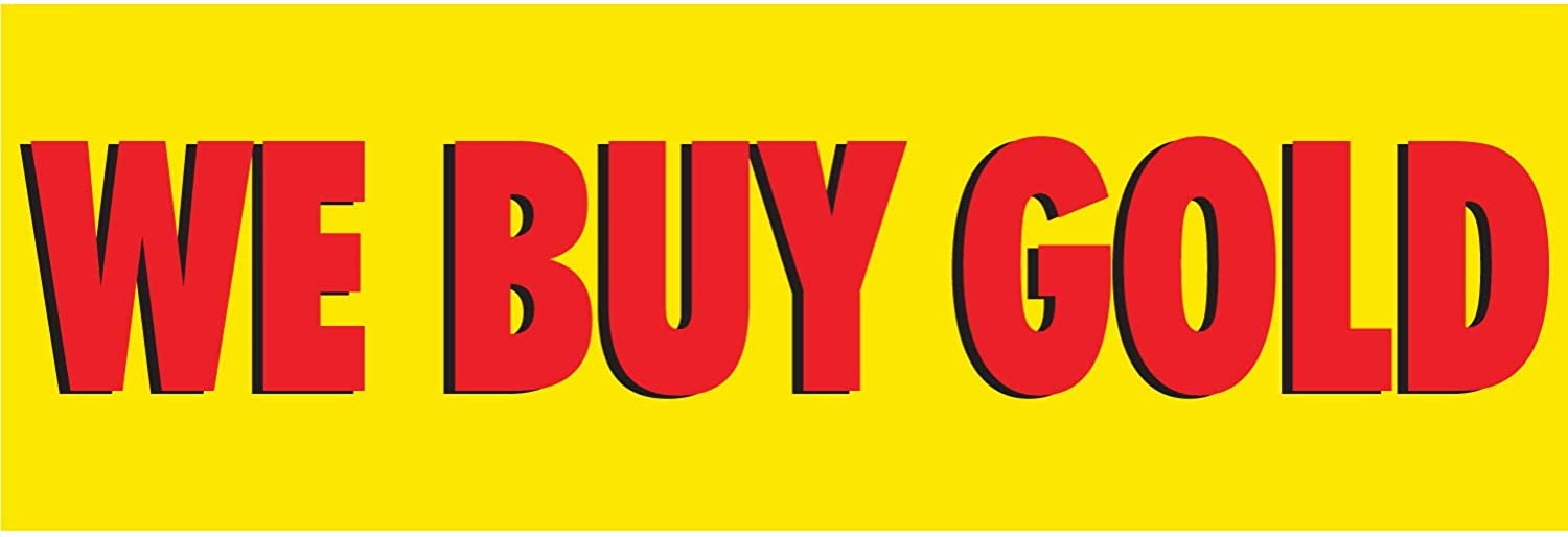 HALF PRICE BANNERS We Buy Gold 4X -Indoor Oklahoma City Mall Banner Easy-to-use Vinyl Outdoor