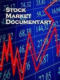 Stock Market Documentary