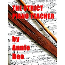 The Strict Piano Teacher