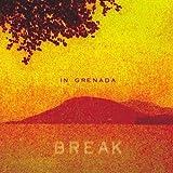 Break by In Grenada