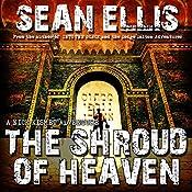 The Shroud of Heaven: Nick Kismet Adventures, Book 1 | Sean Ellis