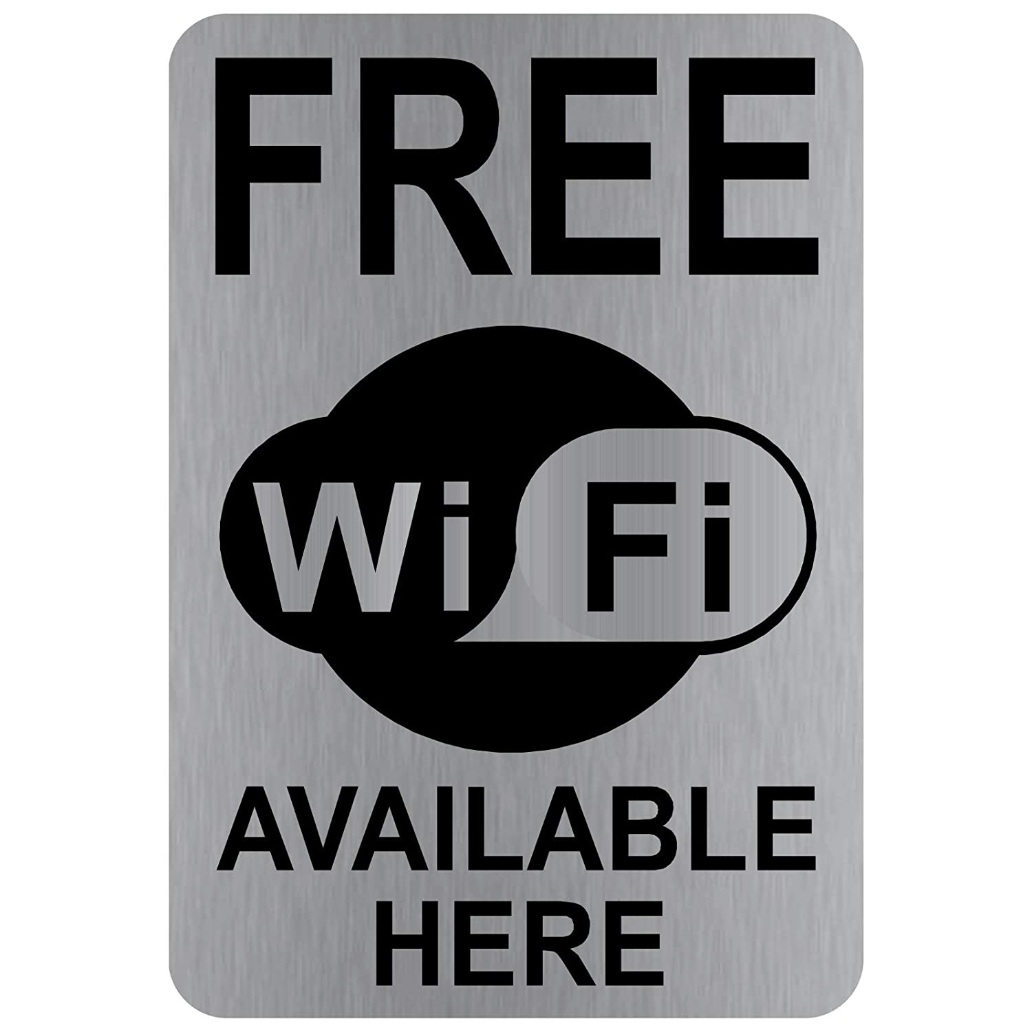Free WiFi Available Here Sign-WITH IMAGE-Brushed Silver Aluminium Metal-Warning Door Notice Office Shop School Cafe Restaurant Pub Business Hotel Premises Internet Wireless Device Phone Electronics
