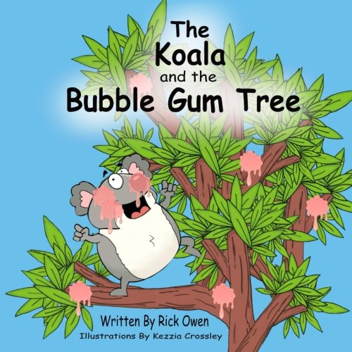 The Koala and the Bubble Gum Tree