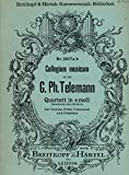 Georg Philipp Telemann Quartett in e Moll fur Violine, Flote, Violoncell und Cembalo (Copyrighted 1927 Paperback Sheet Music)