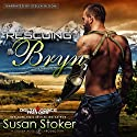 Rescuing Bryn: Delta Force Heroes, Book 6 Audiobook by Susan Stoker Narrated by Stella Bloom