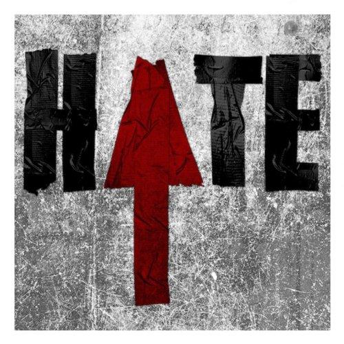 Hate [Explicit]