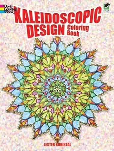 Kaleidoscopic Design Coloring Book (Dover Design Coloring - Super Suncatcher