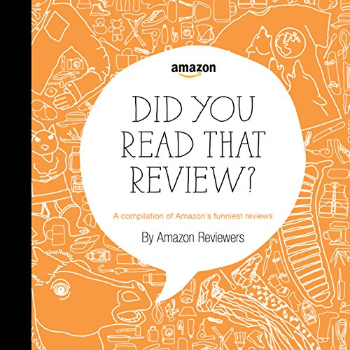 Did You Read That Review?: A Compilation of Amazon's Funniest Reviews cover