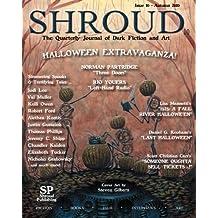 Shroud 10: The Quarterly Journal of Dark Fiction and Art