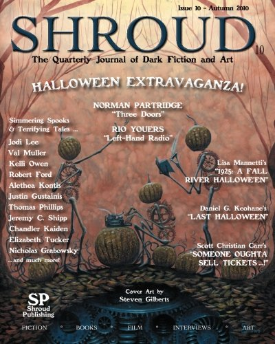 Shroud 10: The Quarterly Journal of Dark Fiction and Art