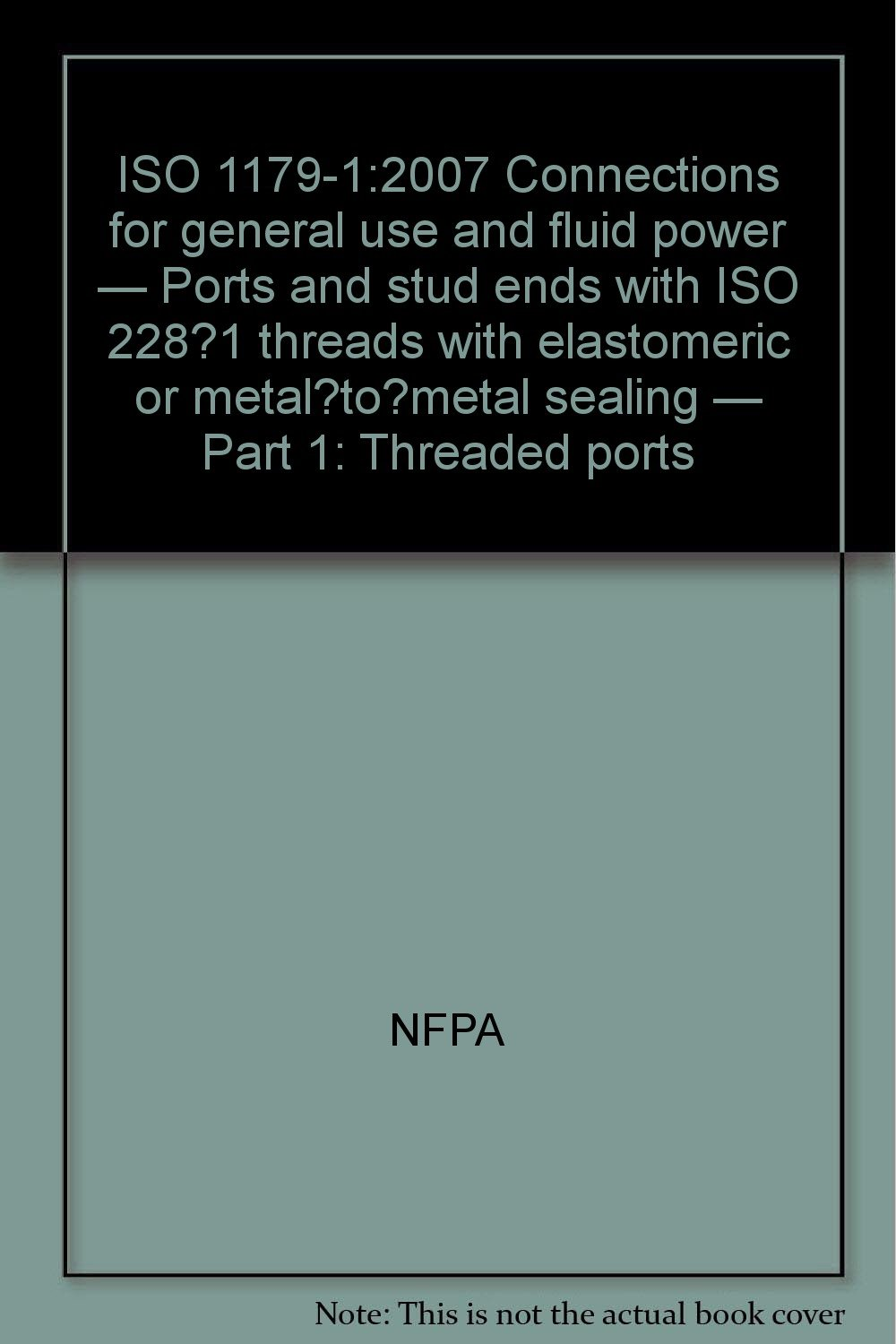 ISO 1179-1:2007 Connections for general use and fluid power — Ports and stud ends with ISO 228‑1 threads with elastomeric or metal‑to‑metal sealing — Part 1: Threaded ports ebook