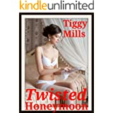 Twisted Honeymoon (...a wife's needs come in many forms...)