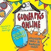 Bunny Trouble: Guinea Pigs Online, Book 4 | Jennifer Gray, Amanda Swift
