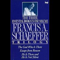 Francis A. Schaeffer trilogy (English Edition)