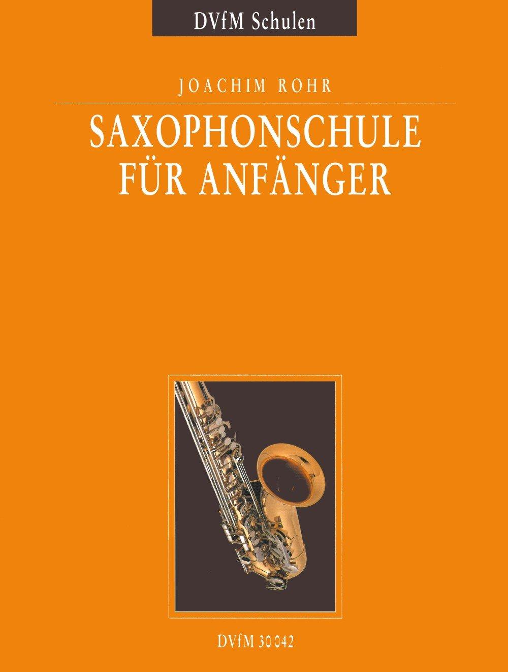 Saxophonschule - Eine Anleitung zum Selbststudium und für den Unterricht (DV 30042)