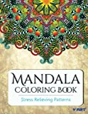 Mandala Coloring Book: Coloring Books for Adults : Stress Relieving Patterns (Volume 20)