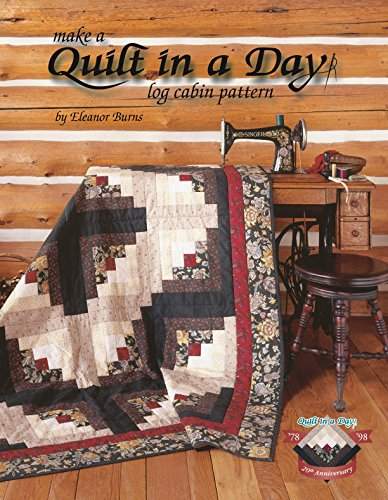 Quilt Log Cabin Book (Quilt in a Day: Log Cabin Pattern)