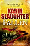 Fallen by Karin Slaughter front cover