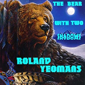 The Bear with Two Shadows Audiobook